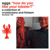 EGGS, How Do You Like Your Lobster?, album