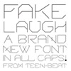 Fake Laugh typeface font by Mark Robinson of Teen-Beat Graphica